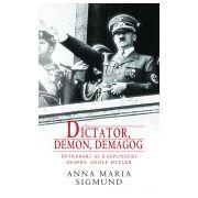 Dictator,demon,demagog - Intrebari si raspunsuri despre Adolf Hitler