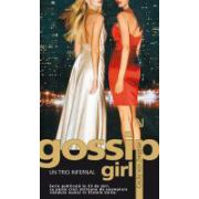 Gossip Girl: Un trio infernal