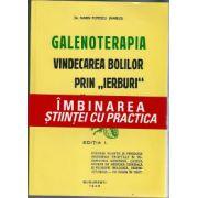 GALENOTERAPIA - Vindecarea bolilor prin  '' ierburi''