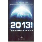 2013! Inceputul e aici