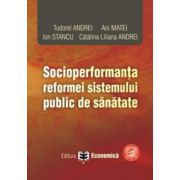 Socioperformanta reformei sistemului public de sanatate