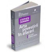 Arta povestirii în afaceri Un ghid pentru lideri