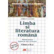 LIMBA SI LITERATURA ROMANA. MANUAL PENTRU SCOALA DE ARTE SI MESERII. CLASA A IX-A Editura: All - 2005