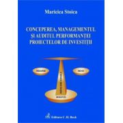 Conceperea, managementul si auditul performantei proiectelor de investitii