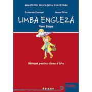 LIMBA ENGLEZA - Manual pentru clasa a IV-a - Firm step