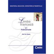 LIMBA FRANCEZA L1 - Manual pentru clasa a XII-a