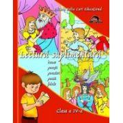 Lectura suplimentara - Clasa a IV-a. Basme, povesti, povestiri, poezii, fabule