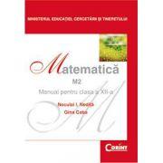 MATEMATICA M2 - Manual pentru clasa a XII-a