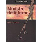 Ministru de interne, vol. II