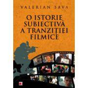 O ISTORIE SUBIECTIVA A TRANZITIEI FILMICE