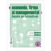 Economia, firma si managementul bazate pe cunostinte