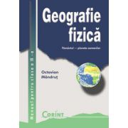 GEOGRAFIE FIZICA - Manual pentru clasa a IX-a