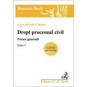 Drept procesual civil. Partea generala. Editia 4