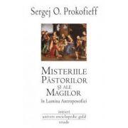 Misteriile Pastorilor si ale Magilor