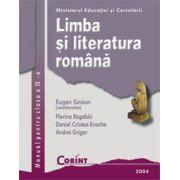 LIMBA SI LITERATURA ROMANA / Simion - clasa a IX-a