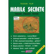 Marile secrete ( trecut, prezent, viitor)