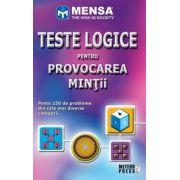 Mensa. Teste logice pentru provocarea mintii