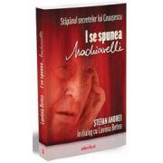 Stapanul secretelor lui Ceausescu. I se spunea Machiavelli' - Stefan Andrei in dialog cu Lavinia Betea