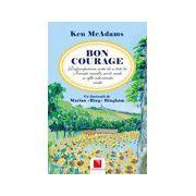 Bon courage: redescoperirea artei de a trai in Franta rurala, acolo unde se afla adevarata viata