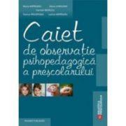 Caiet de observatie psihopedagogica a prescolarului
