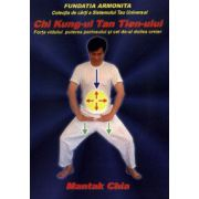 Chi Kung-ul Tan Tien-ului - Forţa vidului, puterea perineului şi cel de-al doilea creier