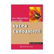 Vocea cunoasterii - o carte a întelepciunii toltece