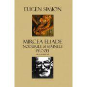 Mircea  Eliade Nodurile si Semnele