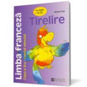 Limba franceză. Caietul elevului de clasa a III-a. Tirelire (conţine CD)