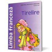 Limba franceză. Manual pentru clasa a IV-a. Tirelire