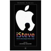 iSteve Jobs. Steve Jobs despre Steve Jobs