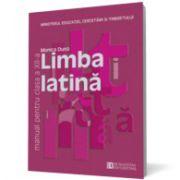 Limba latină. Manual pentru clasa a XII -a