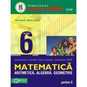 Mate 2000 +2011/2012 ARITMETICA, ALGEBRA, GEOMETRIE, CLASA A VI-A, PARTEA II