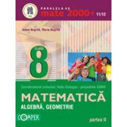 MATE 2000+ 2011/2012  ALGEBRA, GEOMETRIE, CLASA A VIII-A, PARTEA II
