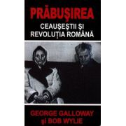 PRABUSIREA: Ceausestii si revolutia romana