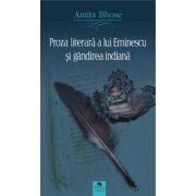 Proza literara a lui Eminescu si gandirea indiana