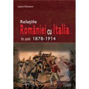 Relaţiile României cu Italia în anii 1878-1914