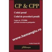 Codul penal. Codul de procedura penala Actualizat 10 ianuarie 2012