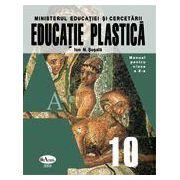 Educatie plastica. Manual pentru clasa a X-a