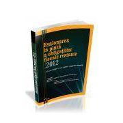 Esalonarea la plata a obligatiilor fiscale restante 2012