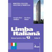 Limba italiană. Manual pentru clasa a XII-a liceu, limba a III-a