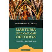 Marturia unui calugar ortodox