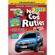 Noul cod rutier 2012 pe intelesul tuturor. Carte cu CD (Pentru obtinerea permisului de conducere la orice categorie)