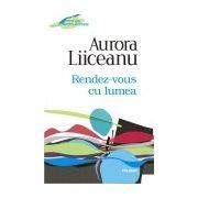 Rendez-vous cu lumea (Editia 2012)
