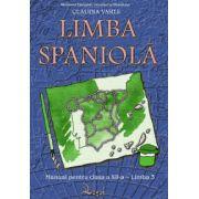 Limba spaniolă. Manual pentru clasa a XII-a, limba a III-a