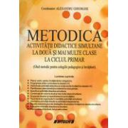 Metodica activitatii didactice simultane la doua si mai multe clase la ciclul primar
