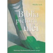 Biblia picturii in ulei