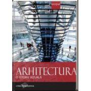Arhitectura. O istorie vizuală