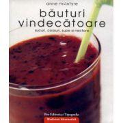 Bauturi vindecatoare ~ sucuri, ceaiuri, supe şi nectare