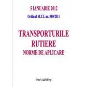 Transporturile rutiere - norme de aplicare - editia I - 5 ianuarie 2012