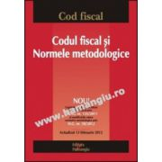 Codul fiscal şi Normele metodologice Actualizat 13 februarie 2012